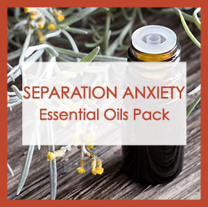 Separation anxiety essential oils pack